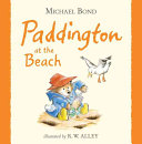 Paddington At The Beach : to the beach. especially when, one...