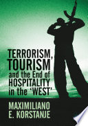 Terrorism  Tourism and the End of Hospitality in the  West