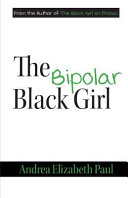 The Bipolar Black Girl