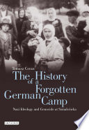The History of a Forgotten German Camp