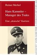 Hans Kammler   Manager des Todes