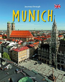Journey Through Munich : germany, this guide captures the...
