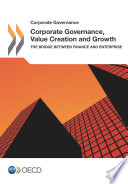 Corporate Governance Corporate Governance  Value Creation and Growth The Bridge between Finance and Enterprise