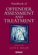 Handbook of Offender Assessment and Treatment