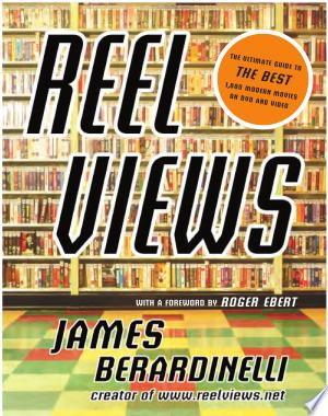 ReelViews: The Ultimate Guide to the Best 1,000 Modern Movies on DVD and Video - ISBN:9781932112061