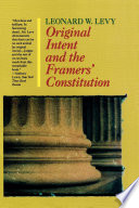 Original Intent and the Framers  Constitution