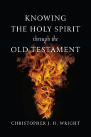 Knowing the Holy Spirit Through the Old Testament Verse Of The Bible Hovering There Speaking
