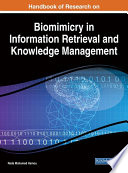 Handbook of Research on Biomimicry in Information Retrieval and Knowledge Management High Volumes Of Multimedia Information In