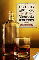 Kentucky Bourbon Tennessee Whiskey