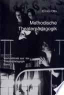 Methodische Theaterpädagogik