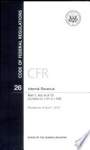 Code of Federal Regulations  Title 26  Internal Revenue  PT  1  Sections 1 441 to 1 500   Revised as of April 1  2012