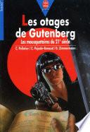 Les otages de Gutenberg