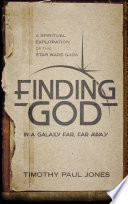 Finding God in a Galaxy Far  Far Away