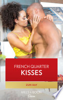French Quarter Kisses Mills Boon Kimani Love In The Big Easy Book 1
