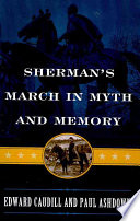 Sherman s March in Myth and Memory