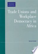 Trade Unions and Workplace Democracy in Africa
