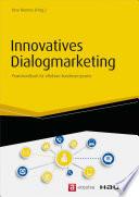 Innovatives Dialogmarketing