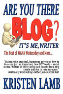 Are You There Blog? It's Me, Writer?