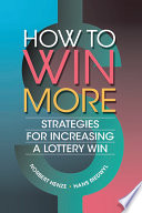 How To Win More : to improve the return on your investment...