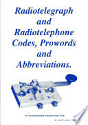 Radiotelegraph   Radiotelephone Codes  Prowords and Abbreviations