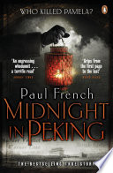 Midnight In Peking : paul french the international bestseller...