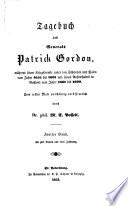 Tagebuch des Generalen Patrick Gordon, während seiner Kriegsdienste unter den Schweden und Polen vom Jahre 1655 bis 1661, und seines Aufenthaltes in Russland vom Jahre 1661 bis 1699