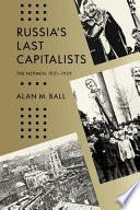 Russia s Last Capitalists