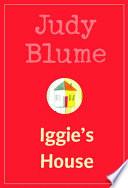 Iggie S House