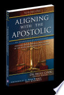 Aligning With The Apostolic Volume 1