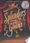 Splendors and Glooms Book PDF