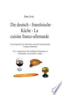 Die deutsch-französische Küche - La cuisne franco-allemande
