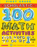 100 Math Activities Kids Need to Do by 1st Grade