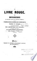 Le livre rouge ou entretiens de quelques paysans des provinces rhénanes sur les persécutions contre les catholiques