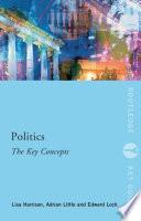 Politics  The Key Concepts