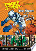 15 Agent Mongoose and the Attack of the Giant Insects