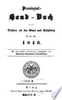 Provinzial-Handbuch (Provincial-Handbuch) von Oesterr(eich) ob der Enns und Salzburg für das Jahr 1846. Mit allerhöchster Bewilligung hrsg. vom Museum Francisco-Carolinum