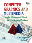 Computer Graphics And Multimedia Insights Mathematical Models And Programming Paradigms book