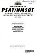 Barron s how to prepare for the PSAT NMSQT  Preliminary Scholastic Aptitude Test National Merit Scholarship Qualifying Test