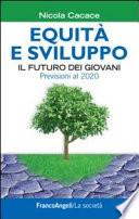 Equit   e sviluppo  Il futuro dei giovani  Previsioni al 2020