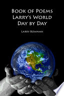 Book of Poems Larry s World Day by Day