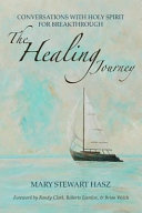 The Healing Journey Journey Of Healing Gives Hope And Inspiration