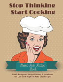 Stop Thinking Start Cooking