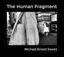 The Human Fragment