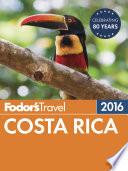 Fodor s Costa Rica 2016