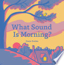 What Sound Is Morning  Book PDF