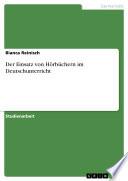 Der Einsatz von H  rb  chern im Deutschunterricht