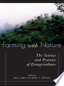 illustration Farming with Nature, The Science and Practice of Ecoagriculture