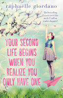 Book Your Second Life Begins When You Realize You Only Have One
