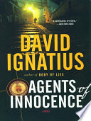 Agents of Innocence  A Novel
