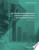 U.S. and International Approaches to Performance Measurement for Transportation Systems